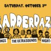 RADDERDAZE: Buildings, The Ultrasounds, and Night of Joy at Ed's (no name) Bar